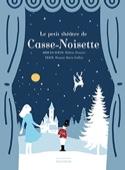 Casse-Noisette GALLIEZ Roxane Marie Livre laflutedepan.com