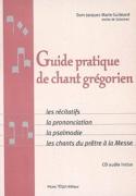 Guide pratique de chant grégorien laflutedepan.com