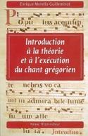 Introduction à la théorie et l'exécution du chant grégorien - laflutedepan.com