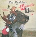 Les musiciens de la Nouvelle-Brême Pierre DELYE Livre laflutedepan.com