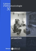 Cahiers d'ethnomusicologie, n° 30: Perspectives Revue laflutedepan.com