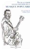 Toute la vérité sur les pionniers de la musique populaire laflutedepan.com