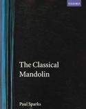 The classical mandolin - Paul SPARKS - Livre - laflutedepan.com