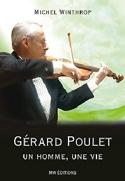 Gérard Poulet : un homme, une vie - Michel WINTHROP - laflutedepan.com