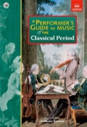 A performer's guide to music of the classical period - laflutedepan.com