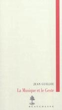 La musique et le geste Jean GUILLOU Livre laflutedepan.com