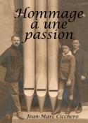 Hommage à une passion - CICCHERO Jean-Marc - Livre - laflutedepan.com