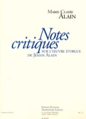 Notes critiques sur l'oeuvre d'orgue de Jehan Alain - laflutedepan.com