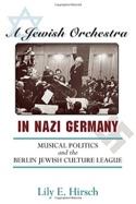 A jewish orchestra in nazi Germany Lily HIRSCH Livre laflutedepan.com