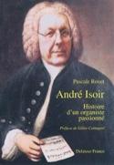 André Isoir : histoire d'un organiste passionné - laflutedepan.com