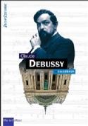 Claude Debussy Éric LEBRUN Livre Les Hommes - laflutedepan.com