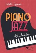 Piano jazz : une histoire Isabelle LEYMARIE Livre laflutedepan.com