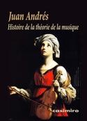 Histoire de la théorie de la musique - Juan ANDRÉS - laflutedepan.com