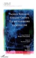 Iannis Xenakis-Gérard Grisey : la métaphore lumineuse - laflutedepan.com
