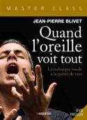 Quand l'oreille voit tout BLIVET Jean-Pierre Livre laflutedepan.com