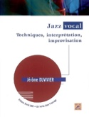 Jazz vocal : techniques, interprétation, improvisation laflutedepan.com