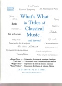 What's what in titles of classical music... and beyond laflutedepan.com