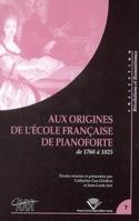 Aux origines de l'école française de pianoforte de 1770 à 1815 laflutedepan.com