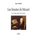 Les sonates de Mozart : les clés pour les jouer - laflutedepan.com