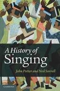 A history of singing POTTER John / SORRELL Neil laflutedepan.com