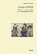 Fuga satanae : musique et démonologie à l'aube des temps modernes laflutedepan.com