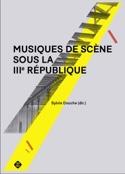 Musiques de scène sous la IIIème République - laflutedepan.com