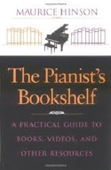 The pianist's bookshelf : a practical guide to books, videos, and other resource laflutedepan.com