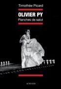 Olivier Py, planches de salut Timothée PICARD Livre laflutedepan.com