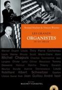 Les grands organistes du XXème siècle laflutedepan.com