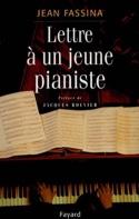 Lettre à un jeune pianiste Jean FASSINA Livre laflutedepan.com
