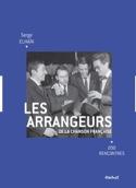 Les arrangeurs de la chanson française : 200 rencontres laflutedepan.com