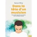 Dans la tête d'un musicien Samuel EFFRAY Livre laflutedepan.com