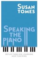 Speaking the piano Susan TOMES Livre laflutedepan.com