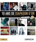 10 ans de Diapason d'or : plus de 800 disques classiques d'exception : 2008-2018 laflutedepan.com