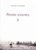 Papiers sonores II VON DER WEID Jean-Noël Livre laflutedepan.com