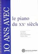 10 ans avec le piano du XXe siècle Collectif Livre laflutedepan.com