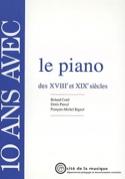 10 ans avec le piano des XVIIIe et XIXe siècles laflutedepan.com