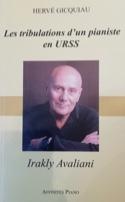 Irakly Avaliani : les tribulations d'un pianiste en URSS laflutedepan.com