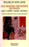 Les grands virtuoses du piano : Liszt, Chopin, Tausig, Henselt laflutedepan.com