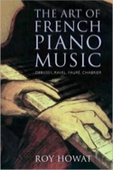 The art of French piano music : Debussy, Ravel, Fauré, Chabrier laflutedepan.com
