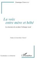 La voix entre mère et bébé : la structure de soi dans l'échange vocal laflutedepan.com