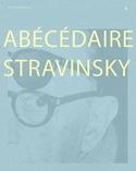 Abécédaire Stravinsky Fondation Igor Stravinsky laflutedepan.com