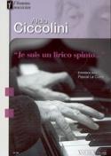 Aldo Ciccolini : Je suis un lirico spinto : entretiens avec Pascal Le Corre - laflutedepan.com