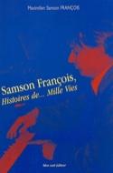 Samson François, histoires de... mille vies : 1924-1970 laflutedepan.com