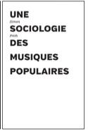 Une sociologie des musiques populaires Simon FRITH laflutedepan.com