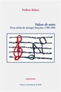 Valeur de notes : deux siècles de musique française, 1789 - 1989 laflutedepan.com