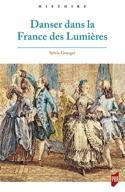 Danser dans la France des Lumières Sylvie GRANGER laflutedepan.com