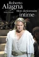 Mon dictionnaire intime Roberto ALAGNA Livre laflutedepan.com