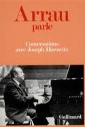 Arrau parle : Conversations avec Joseph Horowitz laflutedepan.com
