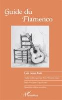 Guide du flamenco LOPEZ RUIZ Luis Livre Les Pays - laflutedepan.com